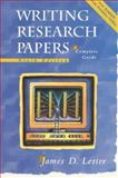 Writing Research Papers : A Complete Guide, Lester, James D., 0321049802