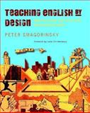 Teaching English by Design, Peter Smagorinsky, 0325009805