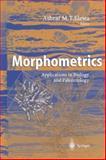Morphometrics : Applications in Biology and Paleontology, , 3642059805