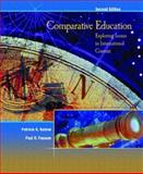 Comparative Education : Exploring Issues in International Context, Kubow, Patricia K. and Fossum, Paul R., 0131719807