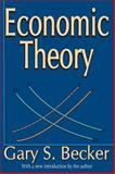 Economic Theory, Gary S. Becker, 0202309800