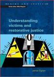 Understanding Victims and Restorative Justice, Dignan, James, 0335209807