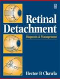 Retinal Detachment : Diagnosis and Management, Chawla, Hector Bryson, 0750639806