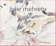 Julie Mehretu, Catherine De Zegher, 0847829804
