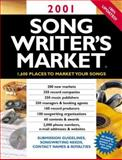 2001 Songwriter's Market, , 0898799805