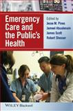 Emergency Care and the Public's Health, , 1118779800