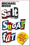 Salt Sugar Fat, Michael Moss, 1400069807