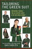 Tailoring the Green Suit, Dan Smolen, 1449059805