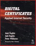 Digital Certificates : Applied Internet Security, Feghhi, Jalal and Williams, Peter, 0201309807