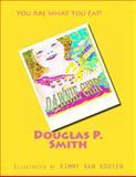 Dawnie Chips, Douglas Smith, 148100980X