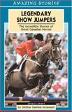 Legendary Show Jumpers, Debbie Gamble-Arsenault, 1551539802