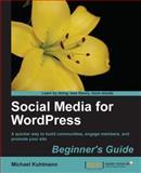 Social Media for Wordpress, Michael Kuhlmann, 1847199801