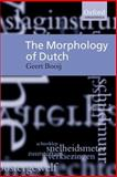 The Morphology of Dutch, Booij, Geert, 019829980X