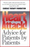 Heart Attack! : Advice for Patients by Patients, Berra, Kathleen and Friedland, Gerald W., 0300089805