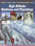 High Altitude Medicine and Physiology, Ward, Michael P. and Milledge, James S., 0340759801