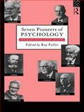 Seven Pioneers of Psychology, , 0415099803