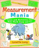 Measurement Mania, Lynette Long, 0471369802