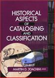 Historical Aspects of Cataloging and Classification 9780789019806
