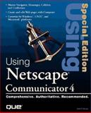 Special Edition Using Netscape Communicator 4, Brown, Mark, 0789709805