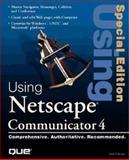 Special Edition Using Netscape Communicator 4 9780789709806