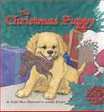 The Christmas Puppy, Teddy Slater and Jennifer Kindert, 1402719809
