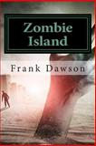 Zombie Island, Frank Dawson, 1500279803