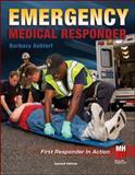 Emergency Medical Responder : First Responder in Action, Aehlert, Barbara, 0073519804