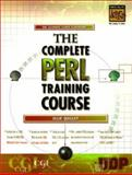 The Complete PERL Training Course, Quigly, Ellie, 0130799807