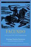 Facundo : Civilization and Barbarism, Sarmiento, Domingo Faustino, 0520239806