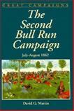 Second Bull Run Campaign, July - August, 1862, David G. Martin, 0938289802