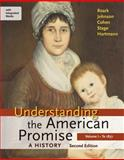 Understanding the American Promise: A History, Volume I: To 1877: A History of the United States, Roark, James L. and Johnson, Michael P., 1457639807