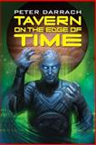 Tavern on the Edge of Time, Peter Darrach, 1478359803