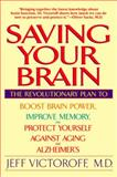Saving Your Brain, Jeffrey Victoroff, 0553379801