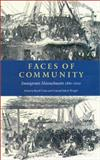 Faces of Community : Immigrant Massachusetts, 1860-2000, Wright, Conrad Edick and Ueda, Reed, 0934909806