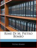 Rime Di M Pietro Bembo, Pietro Bembo, 1142879801