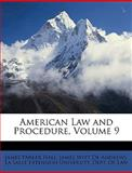 American Law and Procedure, James Parker Hall and James Witt De Andrews, 1147449805