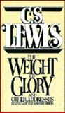 The Weight of Glory and Other Addresses, Lewis, C. S., 002095980X