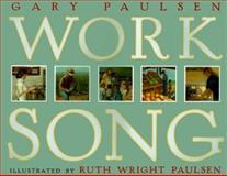 Worksong, Gary Paulsen, 0152009809