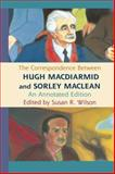 The Correspondence Between Hugh MacDiarmid and Sorley MacLean 9780748639809