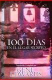 100 Dias en el Lugar Secreto, Gene Edwards, 0884199800