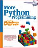 More Python Programming for the Absolute Beginner, Harbour, Jonathan S. (Jonathan S. Harbour), 1435459806
