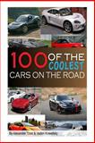 100 of the Coolest Cars on the Road, Vadim Kravetsky, 1482749807