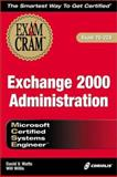 MCSE Exchange 2000 Administration, Watts, David and Willis, Will, 1576109801
