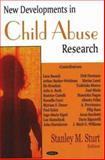 New Developments in Child Abuse Research, Sturt, Stanley M., 159454980X