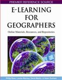 E-Learning for Geographers : Online Materials, Resources, and Repositories, Rees, P. H., 1599049805