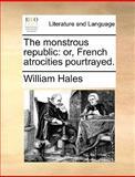 The Monstrous Republic, William Hales, 1140849816