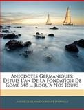 Anecdotes Germaniques, Andre Guillaume Contant D'Orville, 1144289815