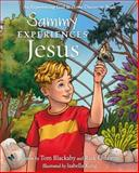Sammy Experiences Jesus, Tom Blackaby and Rick Osborne, 1433679817