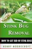 Stink Bug Removal, Henry Moorecroft, 1470139812