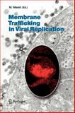 Membrane Trafficking in Viral Replication, , 3642059813